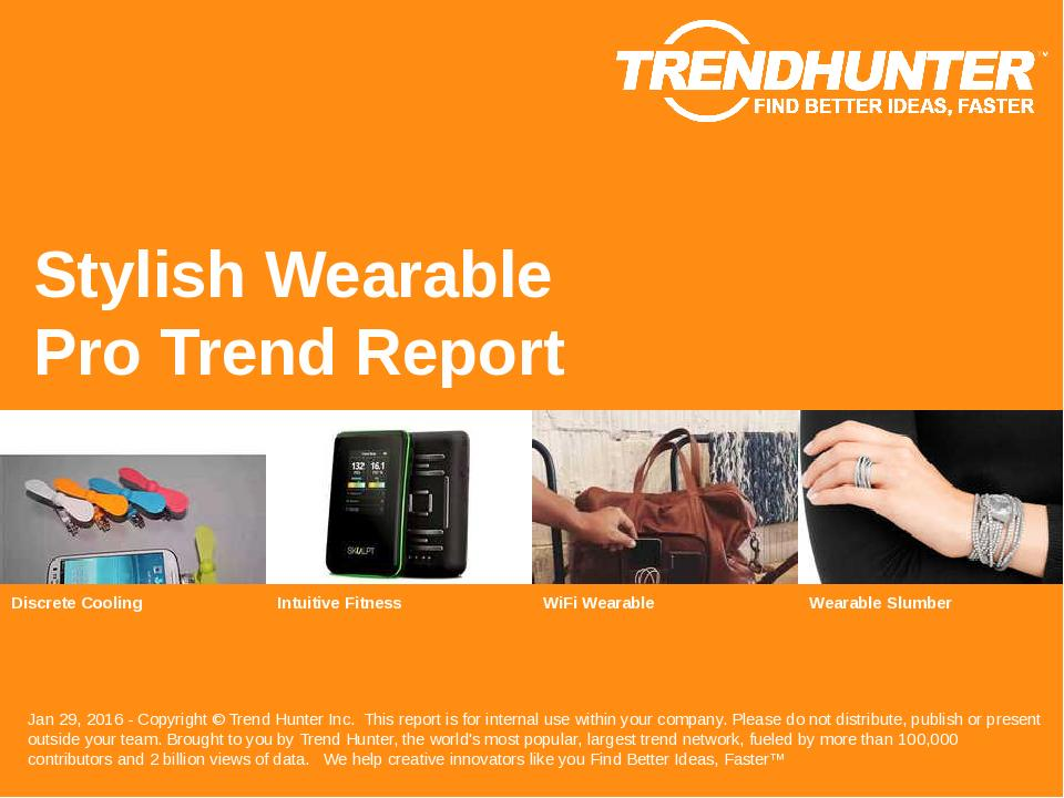 Stylish Wearable Trend Report Research