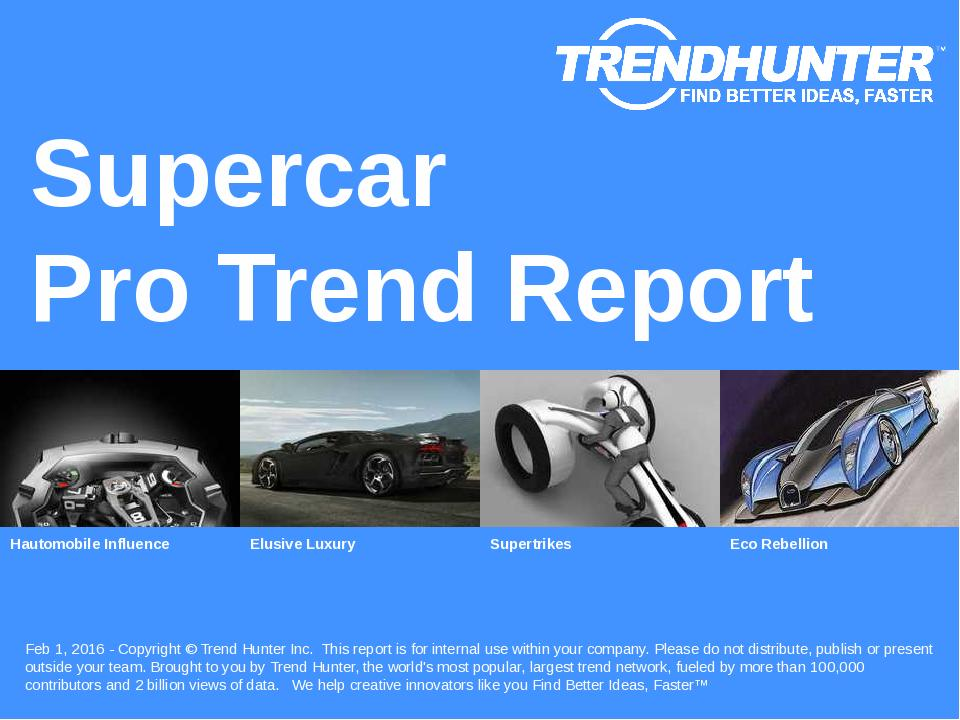 Supercar Trend Report Research