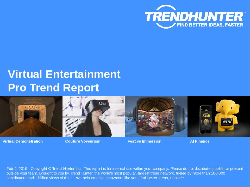Virtual Entertainment Trend Report Research