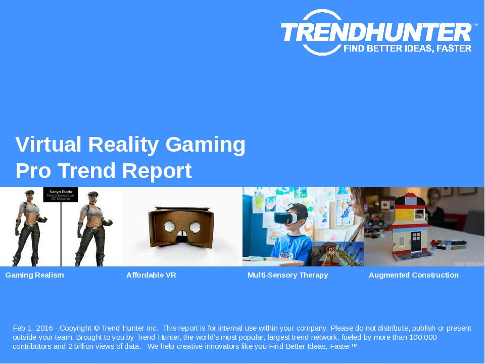 Virtual Reality Gaming Trend Report Research