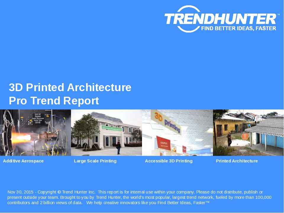 3D Printed Architecture Trend Report Research