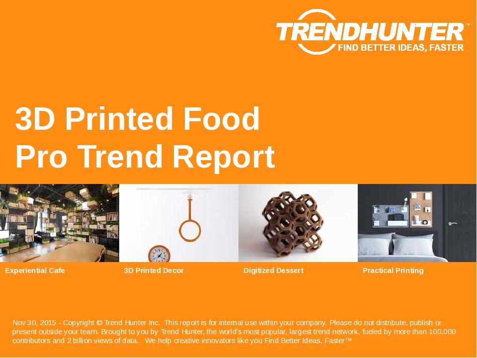 3D Printed Food Trend Report Research