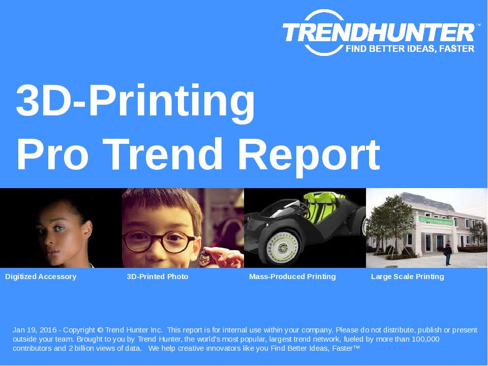 3D Printing Trend Report Research