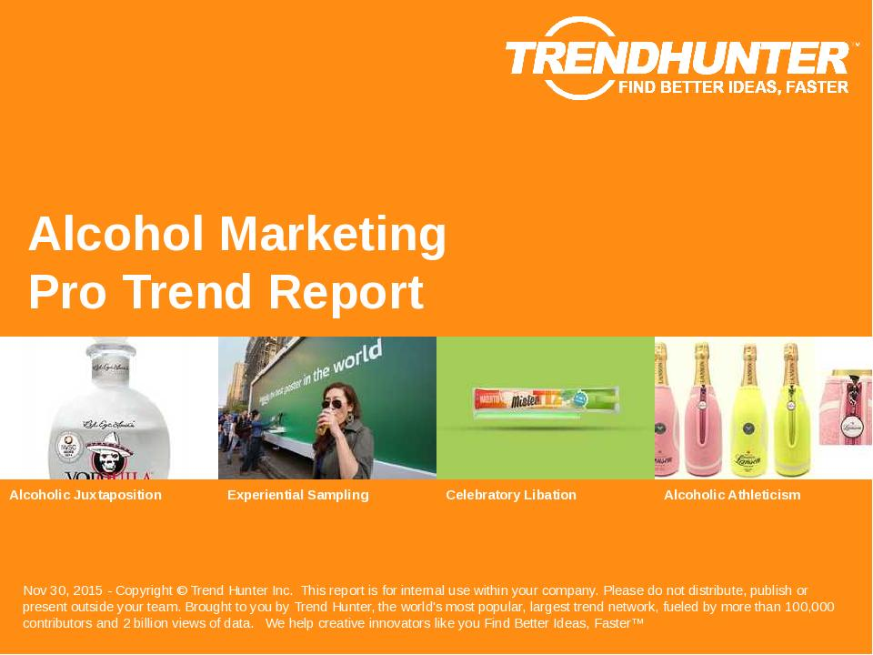 Alcohol Marketing Trend Report Research
