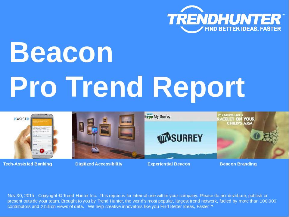 Beacon Trend Report Research