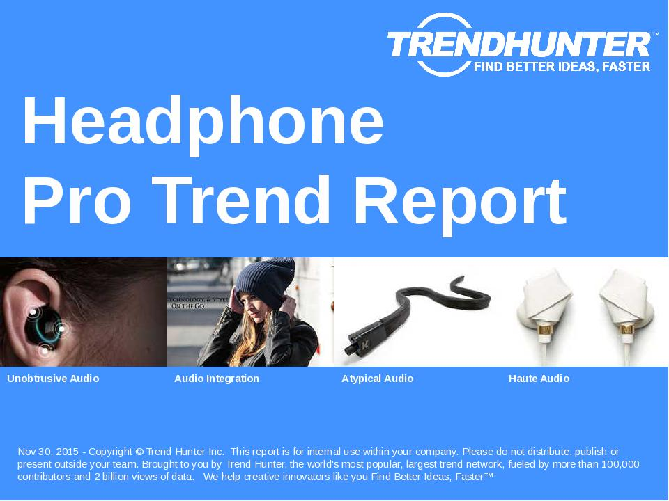 Headphone Trend Report Research