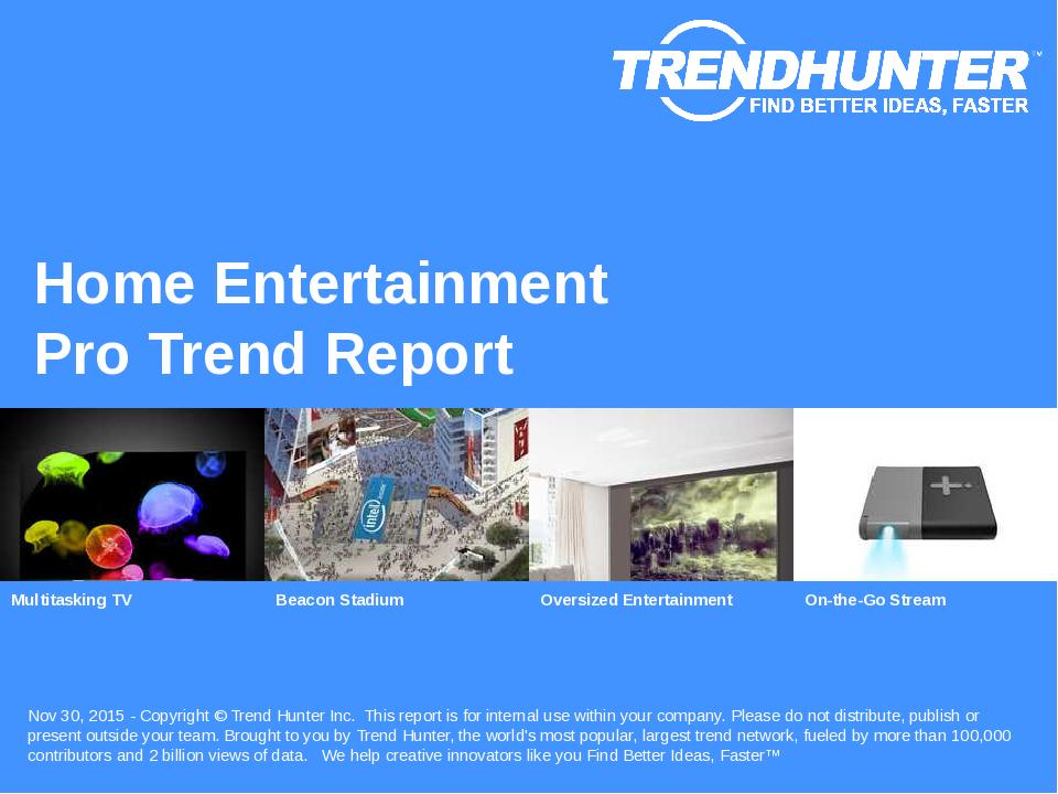 Home Entertainment Trend Report Research