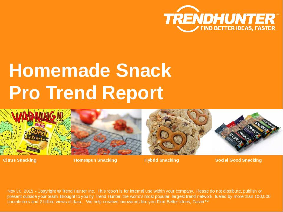 Homemade Snack Trend Report Research