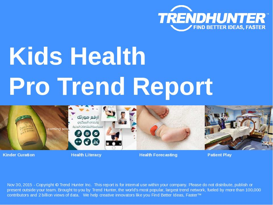 Kids Health Trend Report Research