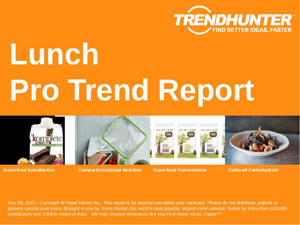 Lunch Trend Report Research