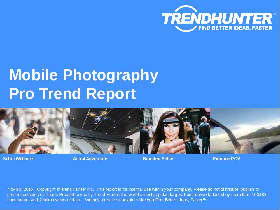 Mobile Photography Trend Report Research