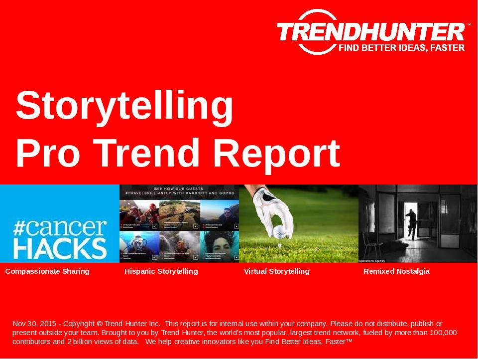 Storytelling Trend Report Research