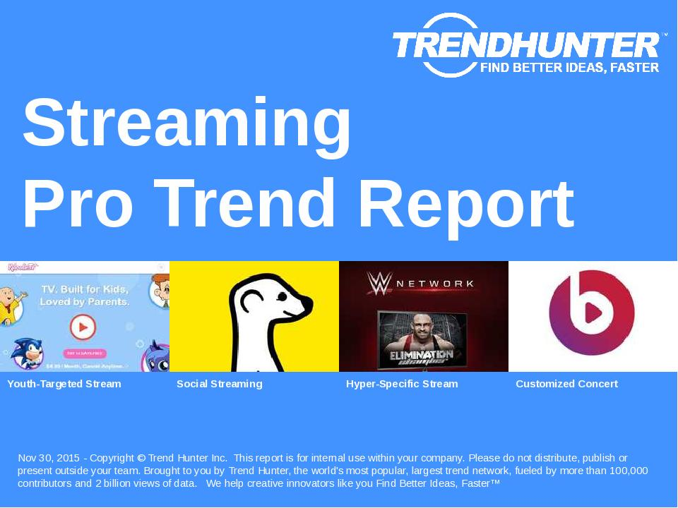 Streaming Trend Report Research