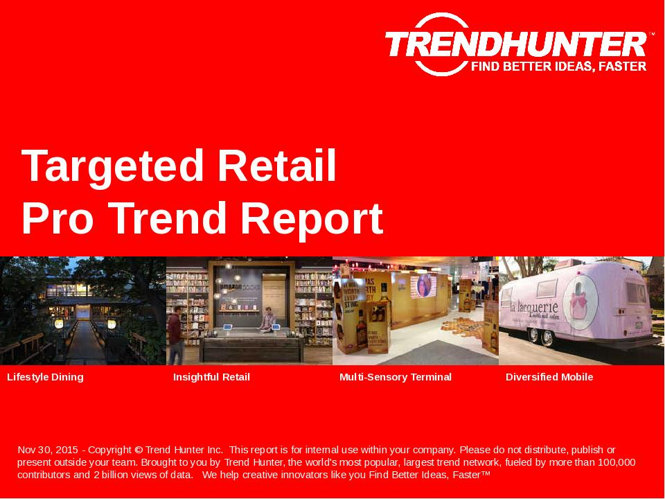 Targeted Retail Trend Report Research