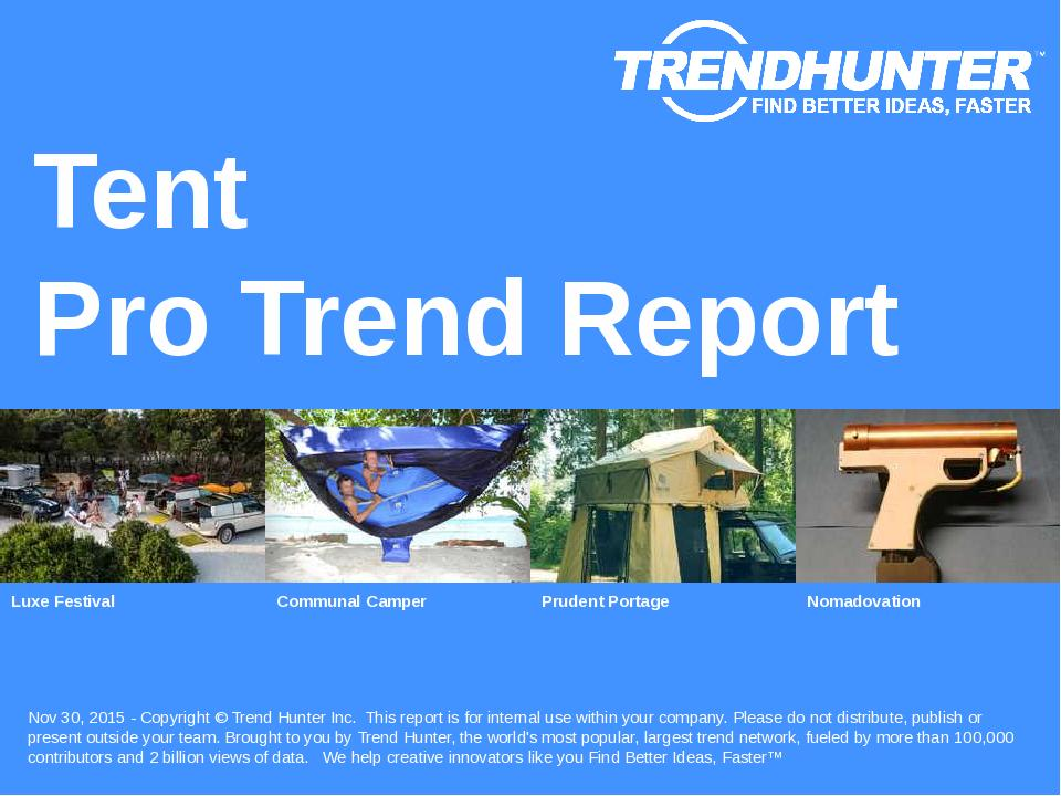Tent Trend Report Research