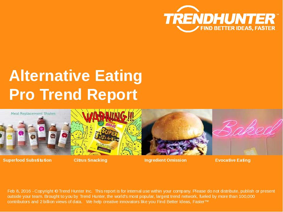 Alternative Eating Trend Report Research