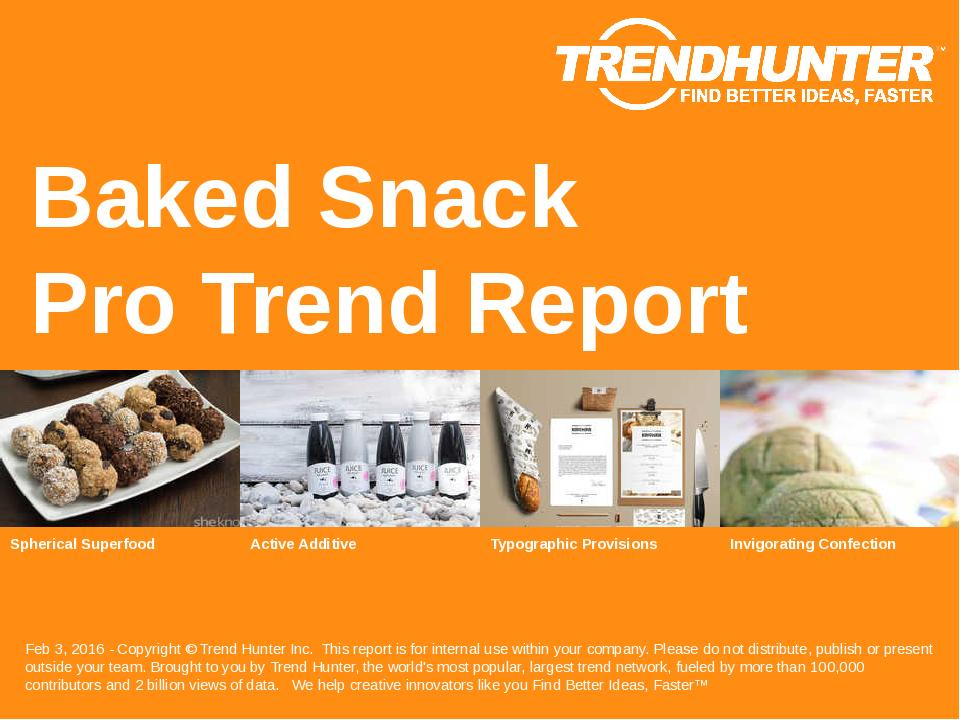 Baked Snack Trend Report Research