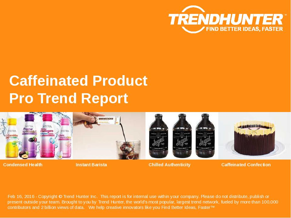 Caffeinated Product Trend Report Research