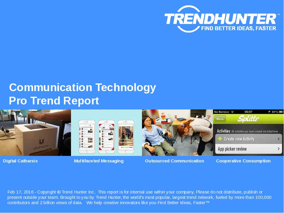 Communication Technology Trend Report Research