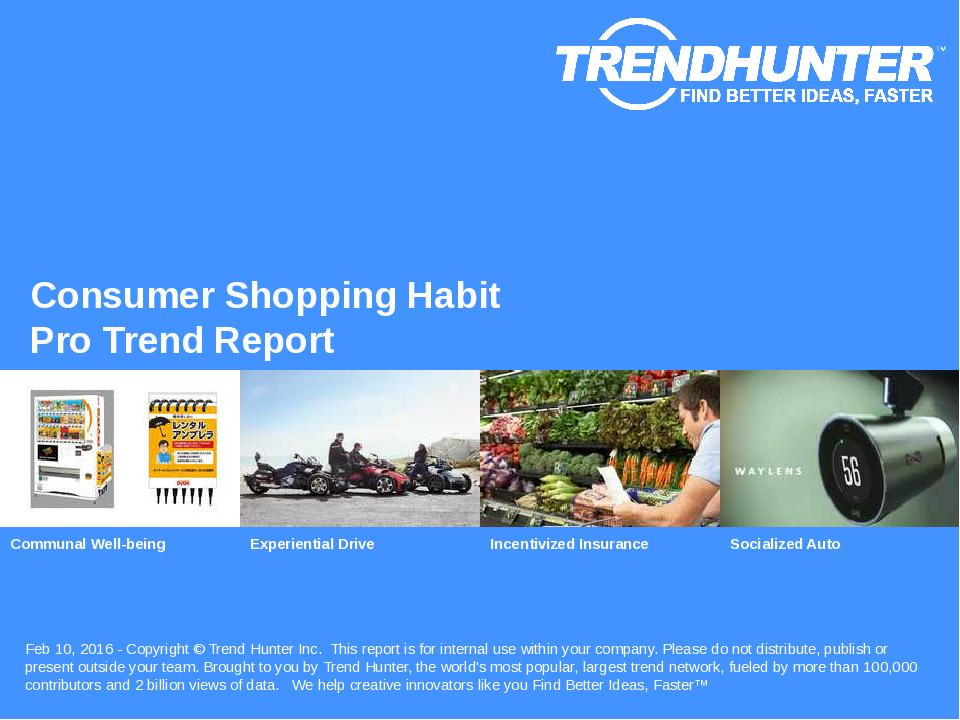 Consumer Shopping Habit Trend Report Research