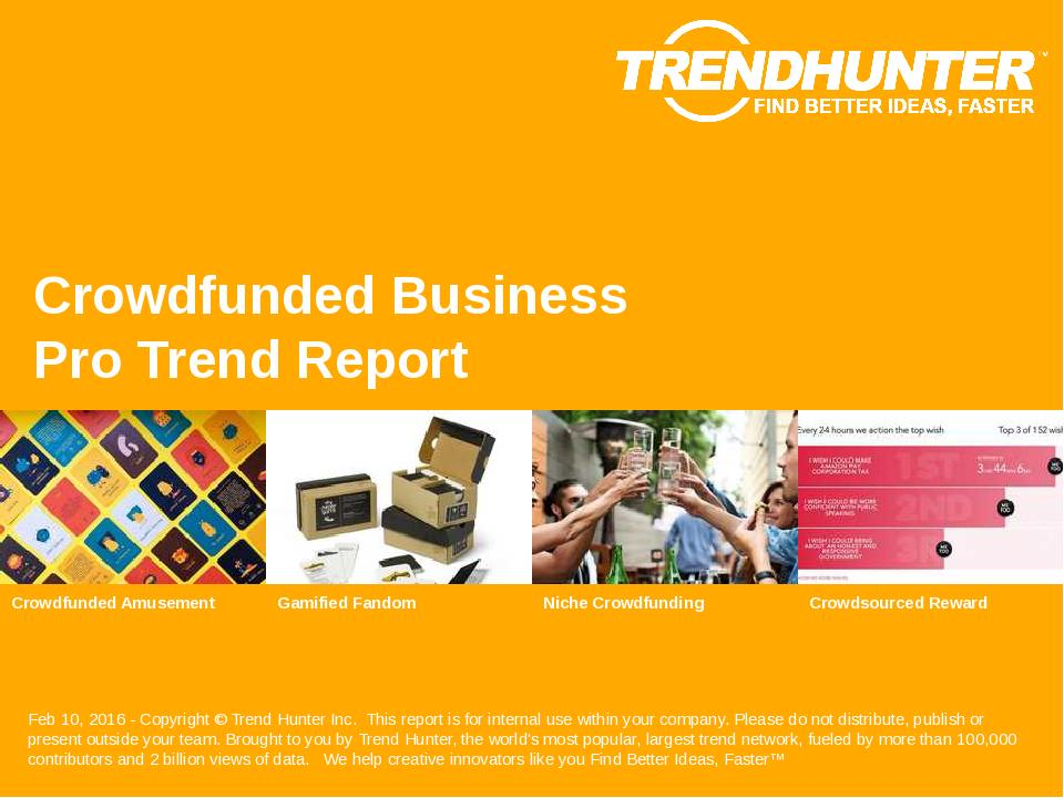 Crowdfunded Business Trend Report Research
