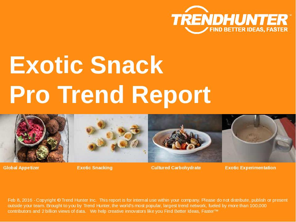 Exotic Snack Trend Report Research