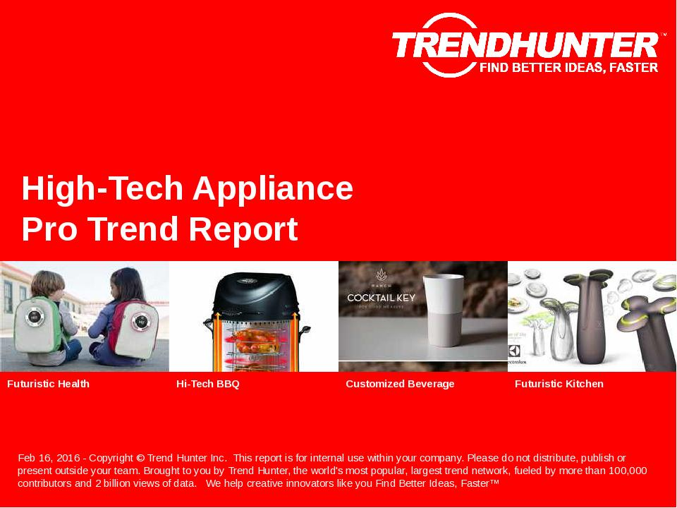 High-Tech Appliance Trend Report Research