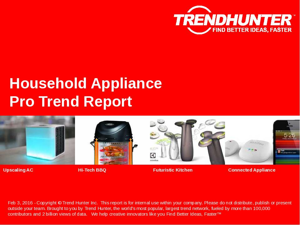 Household Appliance Trend Report Research