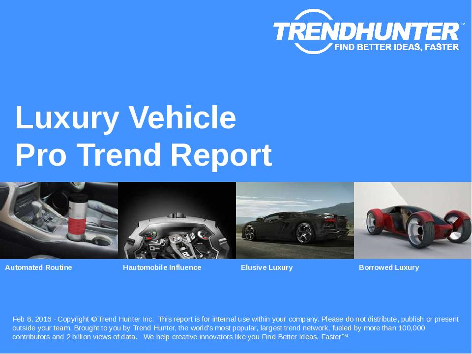 Luxury Vehicle Trend Report Research