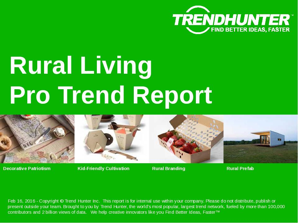 Rural Living Trend Report Research