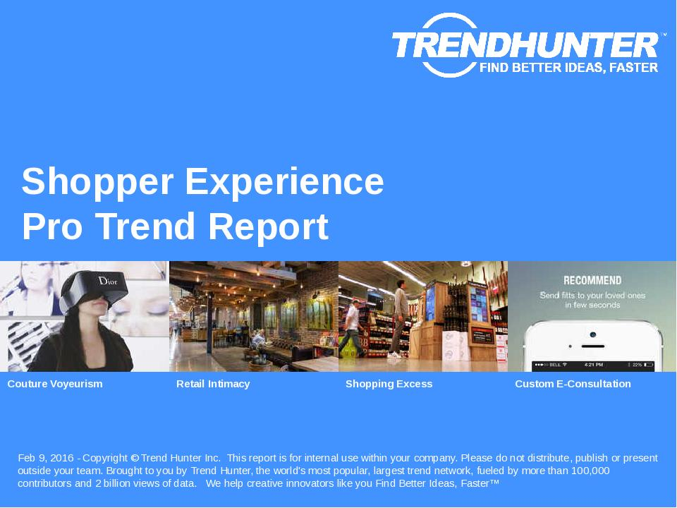Shopper Experience Trend Report Research