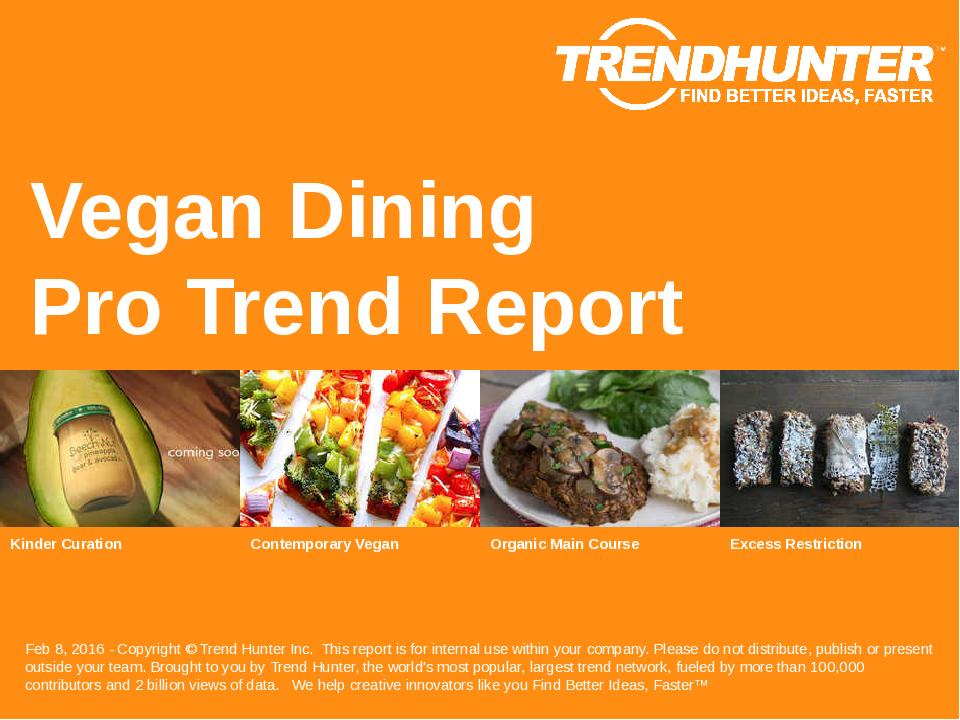 Vegan Dining Trend Report Research