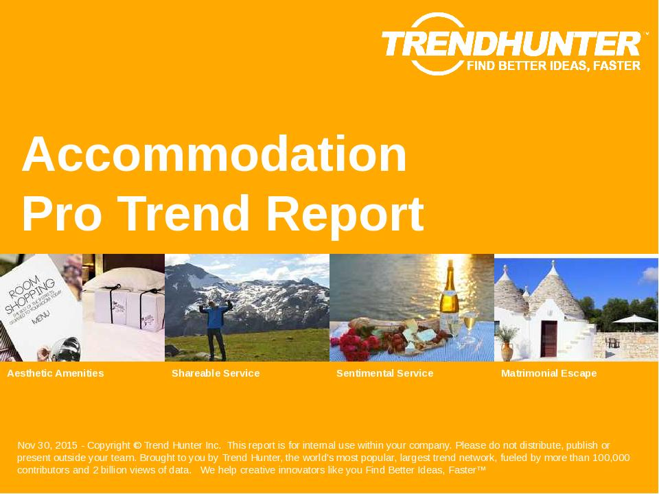 Accommodation Trend Report Research