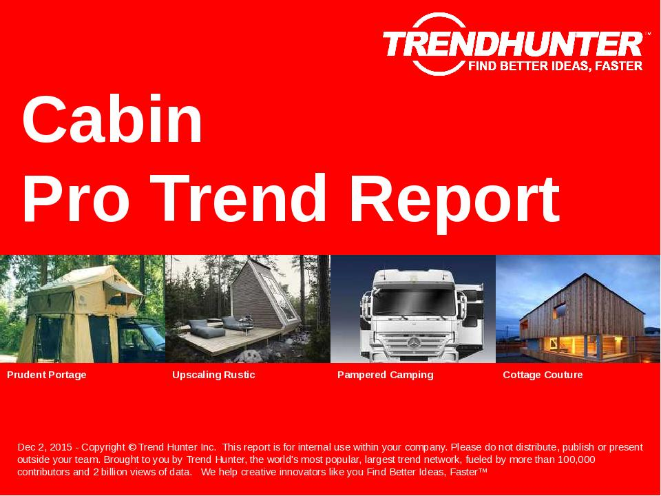 Cabin Trend Report Research