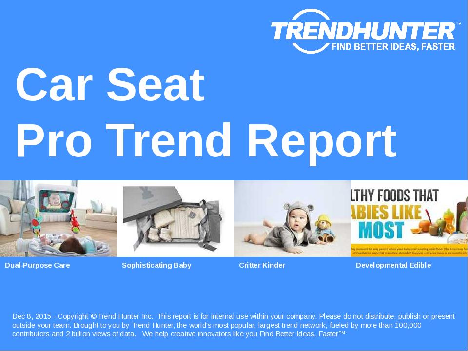 Car Seat Trend Report Research