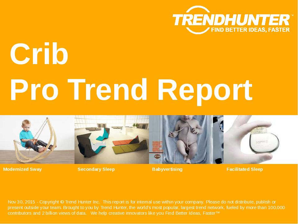 Crib Trend Report Research