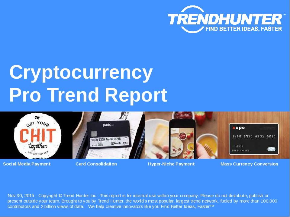 Cryptocurrency Trend Report Research