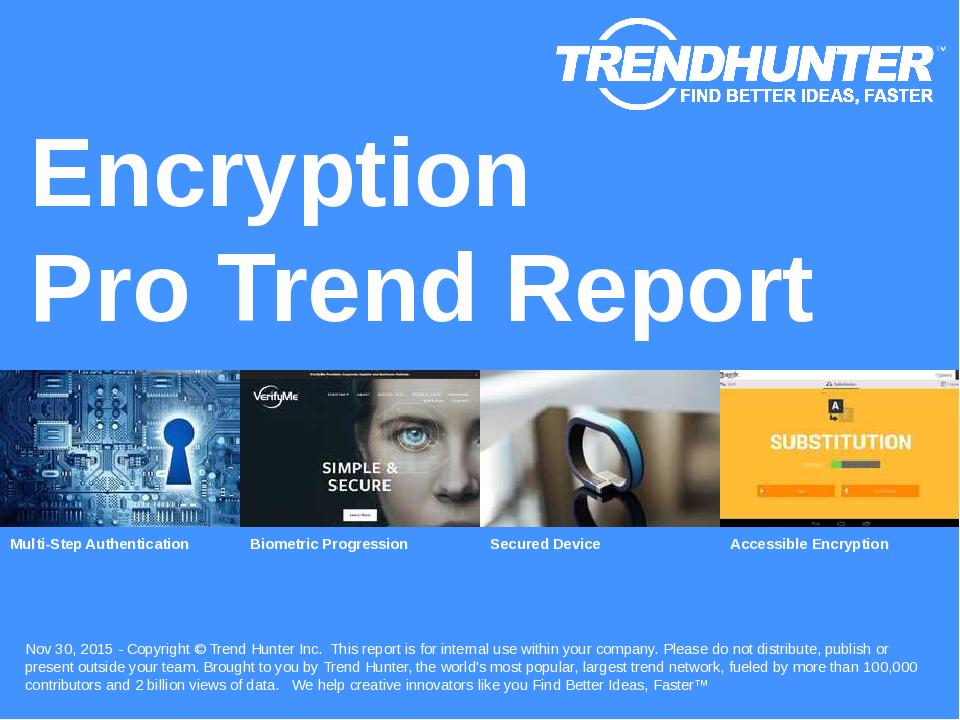 Encryption Trend Report Research