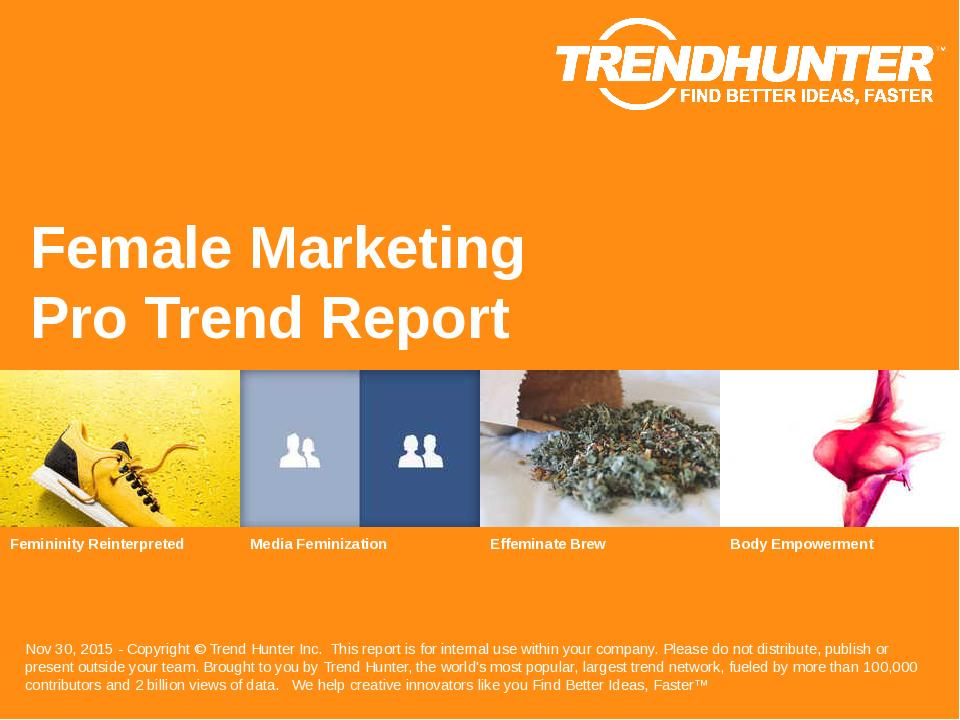 Female Marketing Trend Report Research