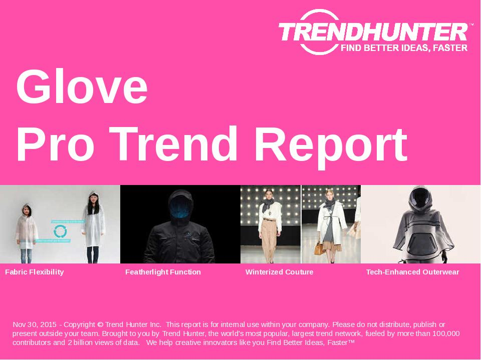 Glove Trend Report Research