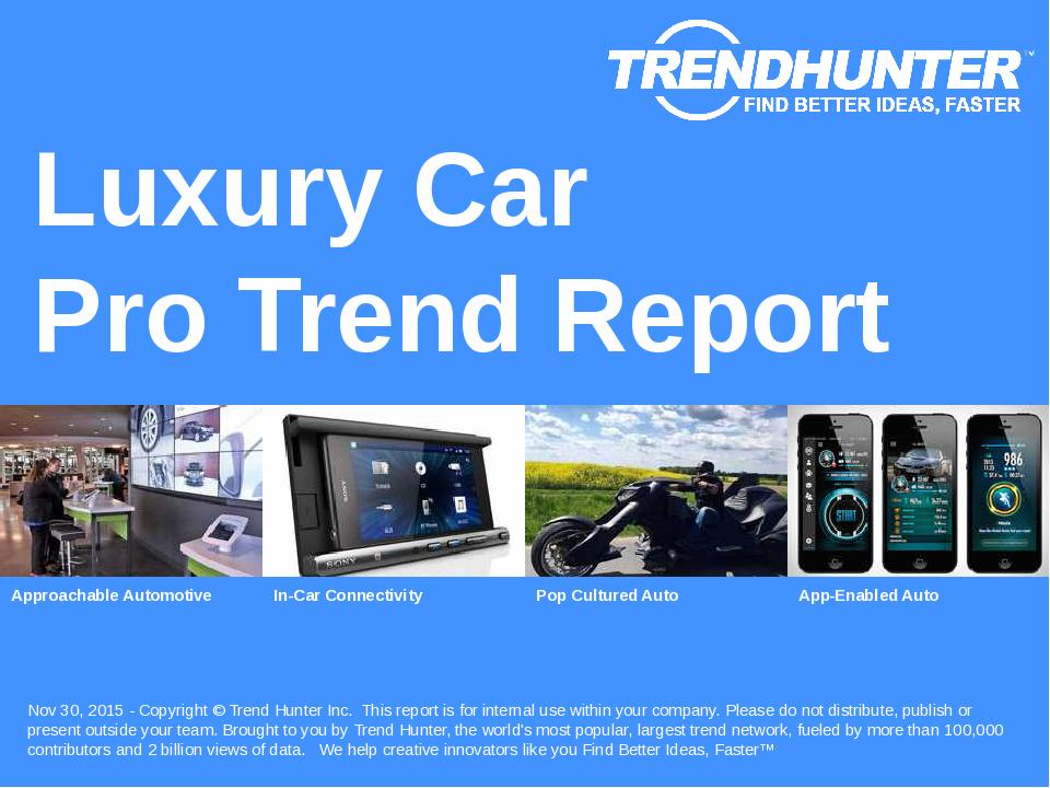 Luxury Car Trend Report Research