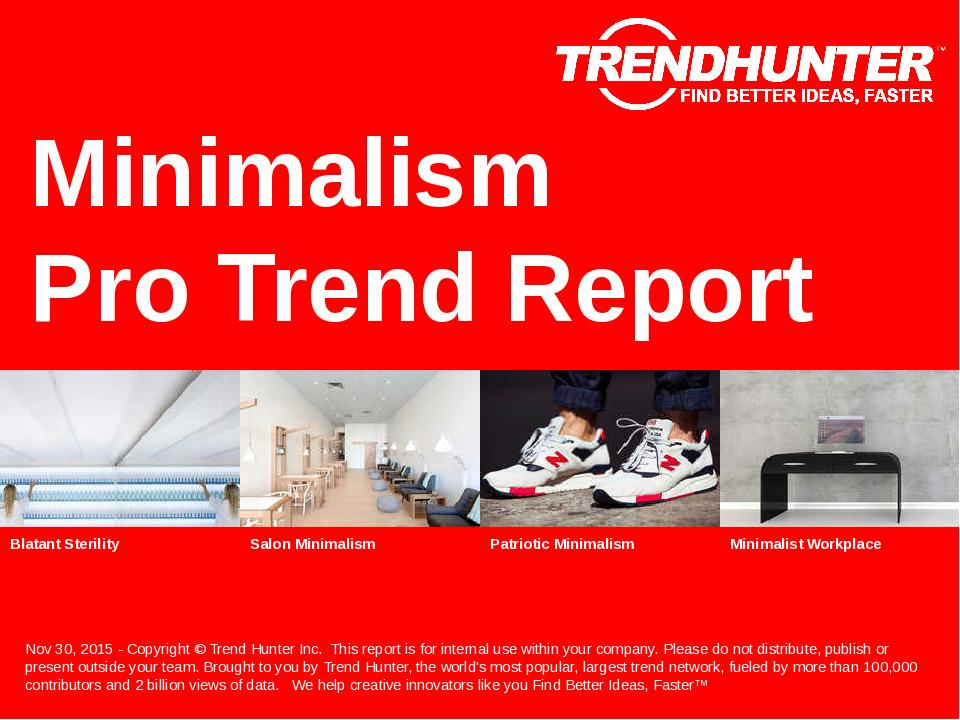 Minimalism Trend Report Research