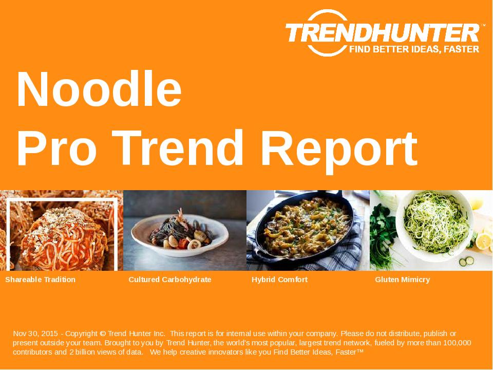 Noodle Trend Report Research