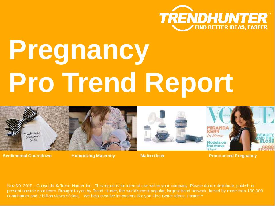 Pregnancy Trend Report Research