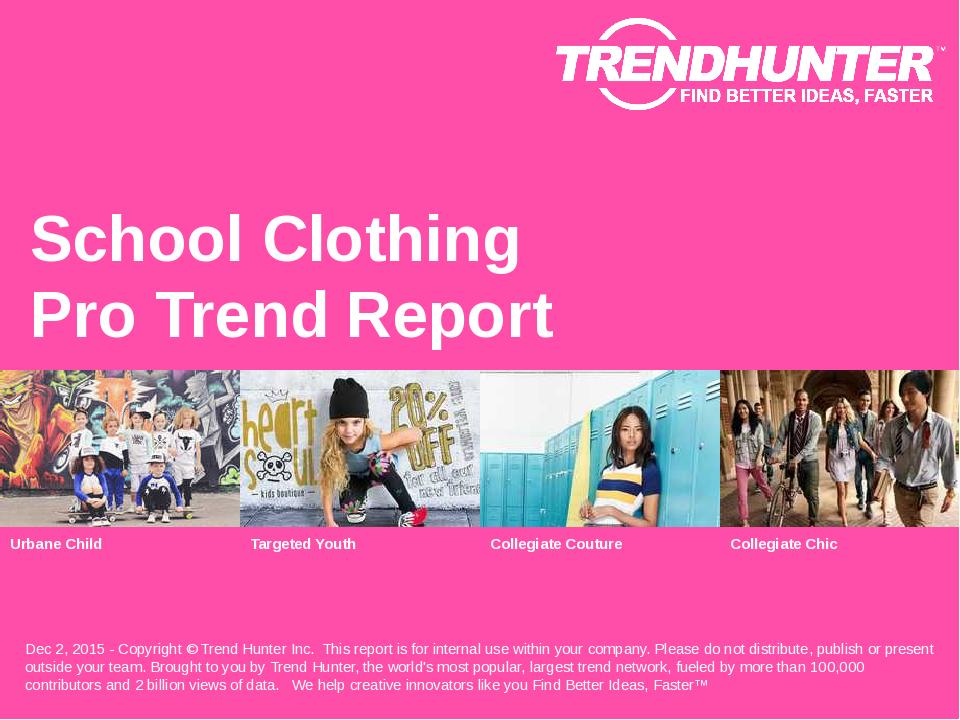 School Clothing Trend Report Research
