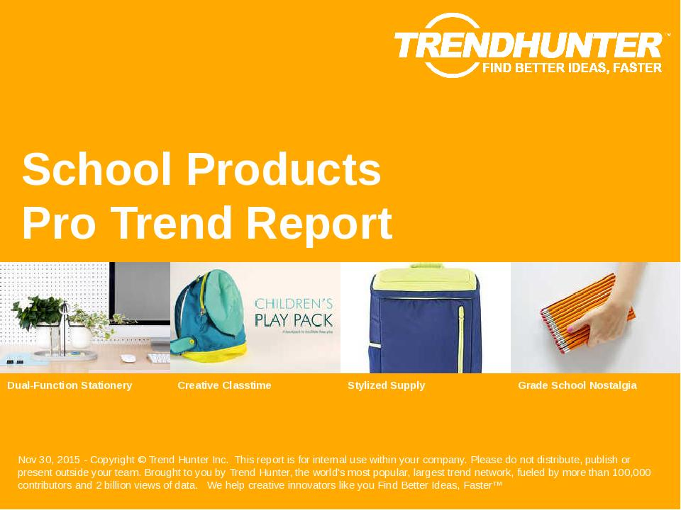 School Products Trend Report Research