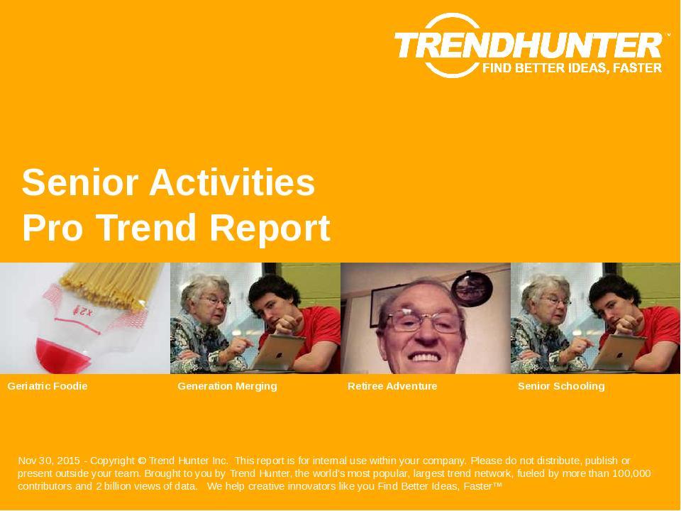 Senior Activities Trend Report Research