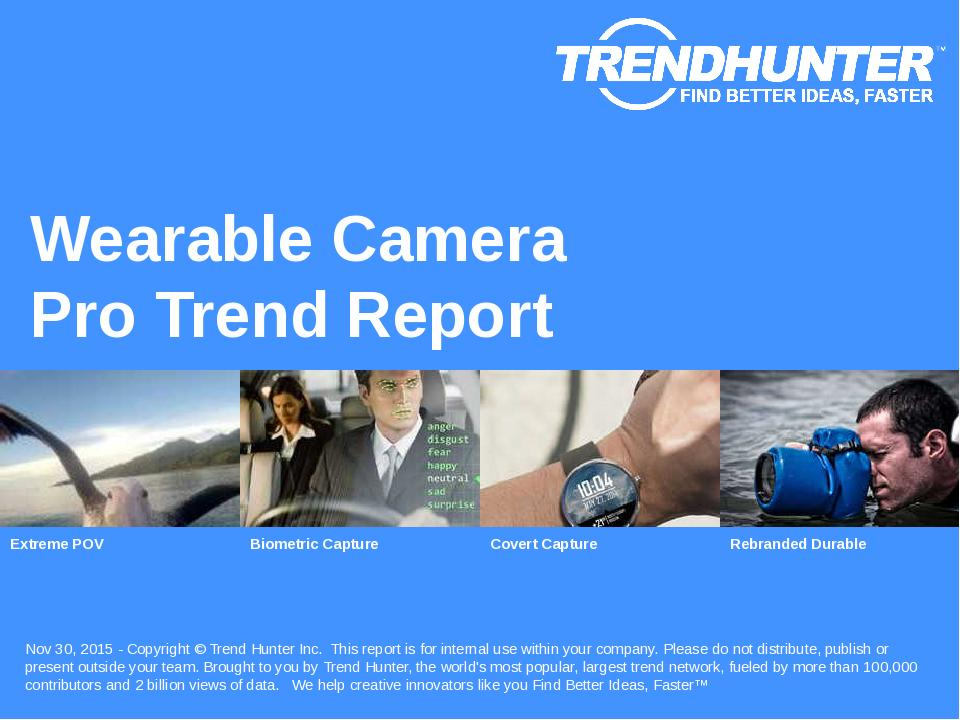Wearable Camera Trend Report Research