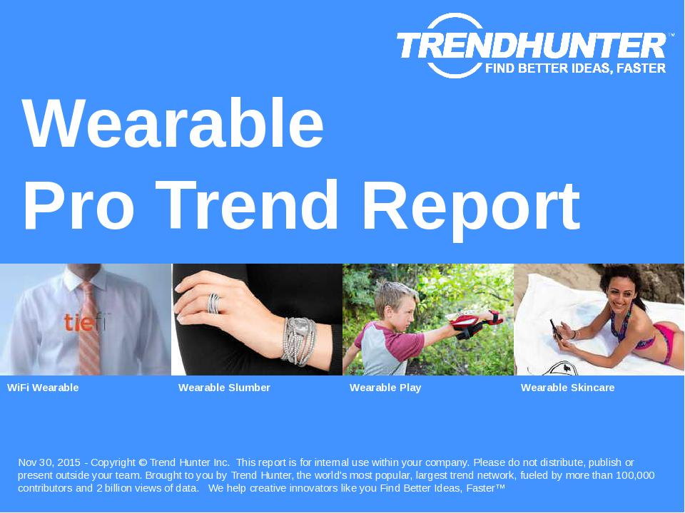 Wearable Trend Report Research