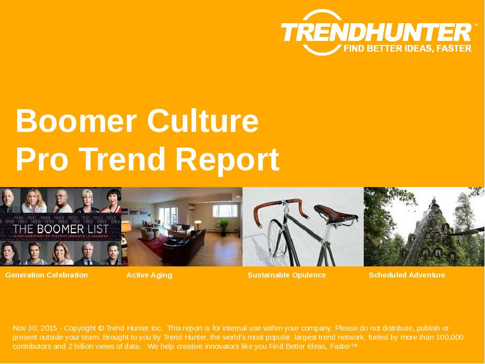 Boomer Culture Trend Report Research